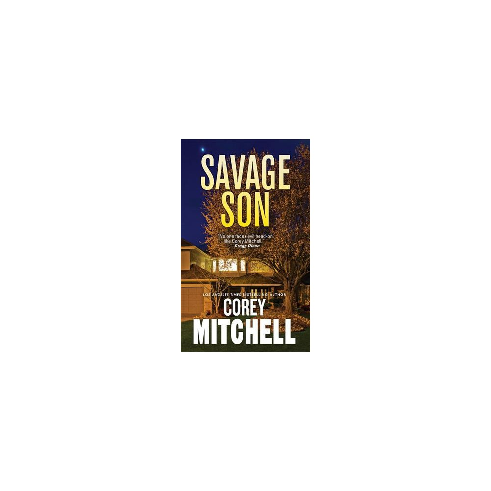Savage Son - by Corey Mitchell (Paperback)