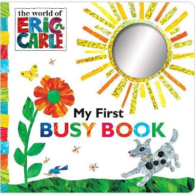 My First Busy Book ( The World of Eric Carle) by Eric Carle (Board Book)