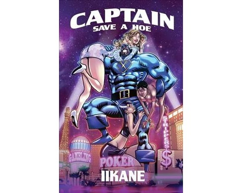 Captain Save a Hoe (Paperback) (iiKane) - image 1 of 1