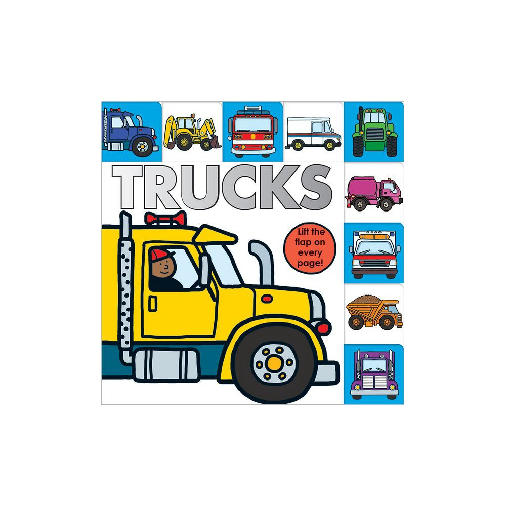 Lift-the-Flap Tab: Trucks (Board Book) by Sarah Powell & Roger Priddy