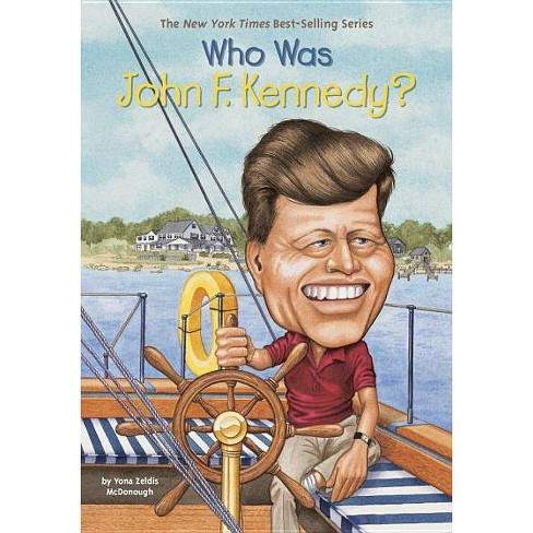 Who Was John F. Kennedy? - (Who Was?) by  Yona Zeldis McDonough (Paperback) - image 1 of 1