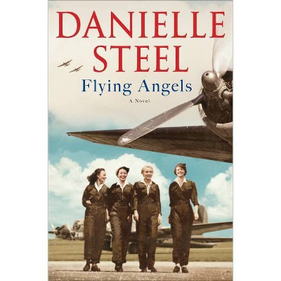 Flying Angels - by  Danielle Steel (Hardcover)