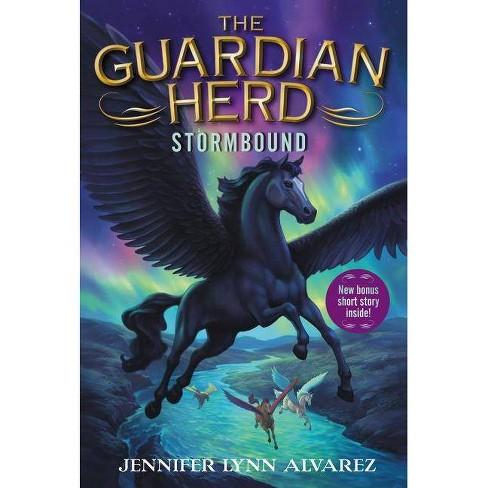 The Guardian Herd: Stormbound - (Guardian Herd, 2) by  Jennifer Lynn Alvarez (Paperback) - image 1 of 1