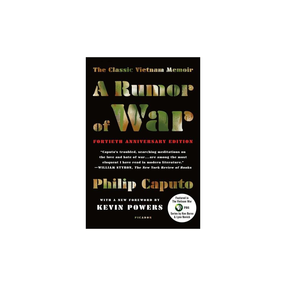 Rumor of War : The Classic Vietnam Memoir - 40th Anniversary Edition (Reprint) (Paperback) (Philip