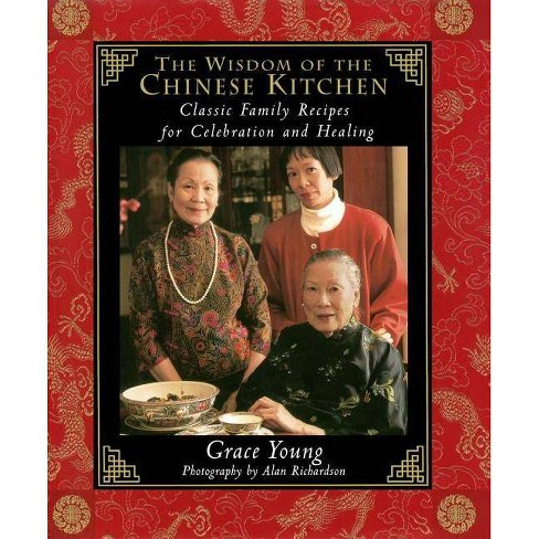 The Wisdom of the Chinese Kitchen - by  Grace Young (Hardcover) - image 1 of 1