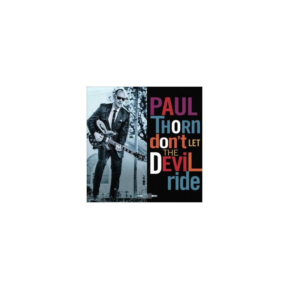 Paul Thorn - Don't Let The Devil Ride (CD)