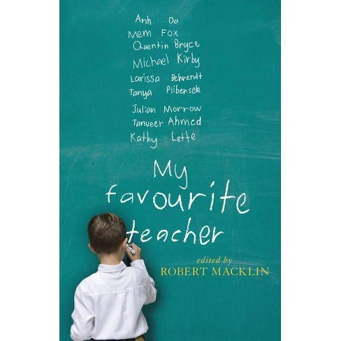 My Favourite Teacher - (New South Books) by  Robert Macklin (Paperback) - image 1 of 1