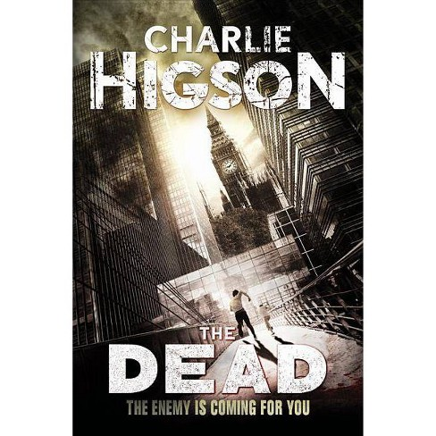 The Dead - (Enemy Novel) By Charlie Higson (Paperback) : Target