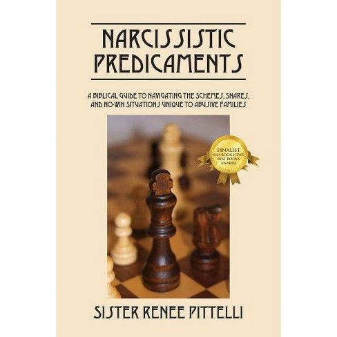 Narcissistic Predicaments - by  Renee Pittelli (Paperback) - image 1 of 1