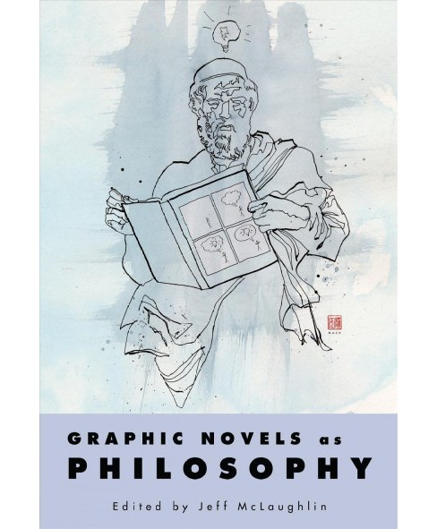 Graphic Novels As Philosophy (Hardcover) - image 1 of 1