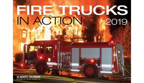 Fire Trucks in Action 2019 Calendar -  by Larry Shapiro (Paperback) - image 1 of 1