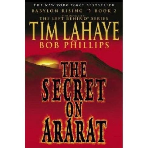 Babylon Rising: The Secret on Ararat - (Babylon Rising (Paperback)) by  Tim LaHaye & Bob Phillips - image 1 of 1