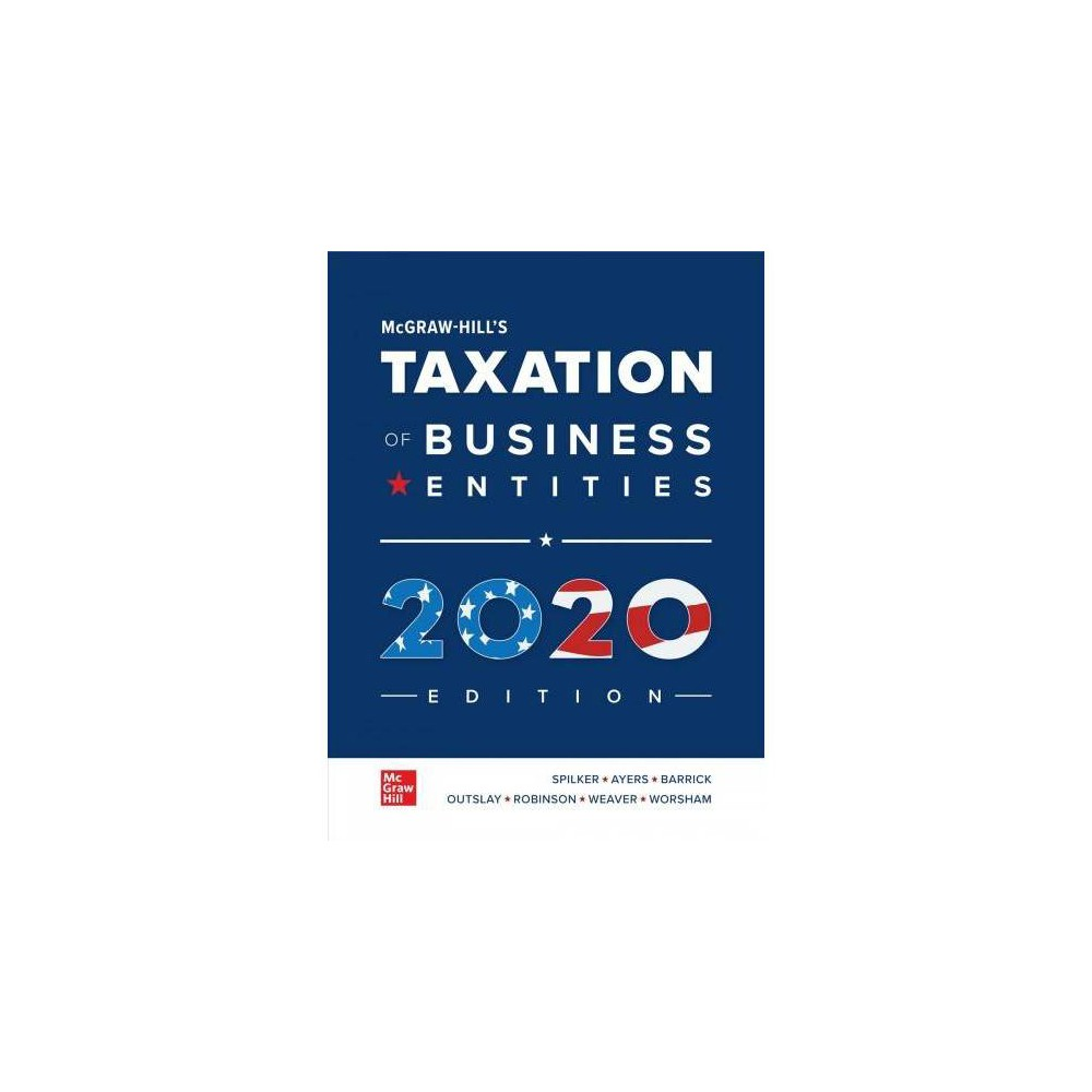 Mcgraw-hill's Taxation of Business Entities 2020 Edition - 11 (Hardcover)