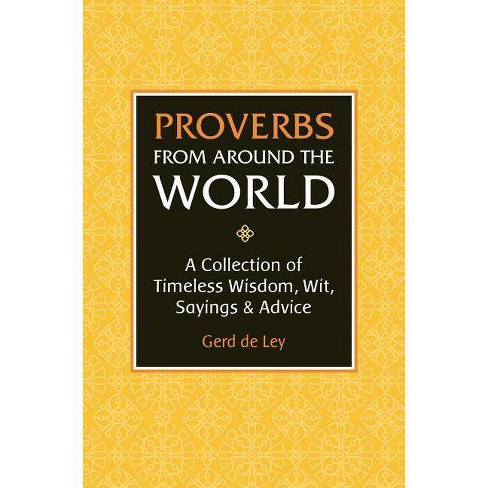 Proverbs from Around the World - by  Gerd De Ley (Hardcover) - image 1 of 1