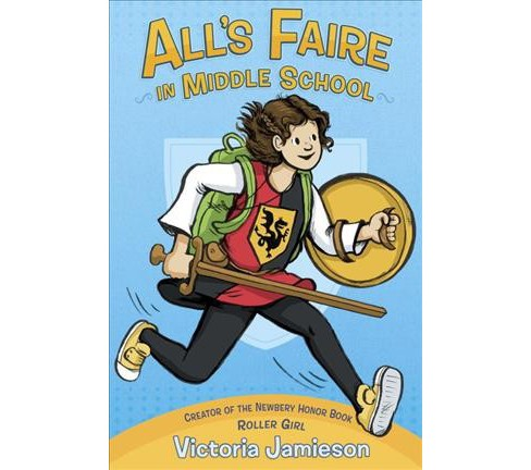 All's Faire in Middle School (Paperback) (Victoria Jamieson) - image 1 of 1