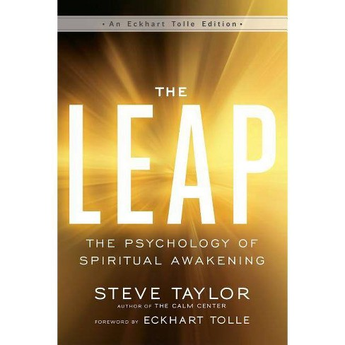 The Leap - (Eckhart Tolle Edition) by  Steve Taylor (Paperback) - image 1 of 1
