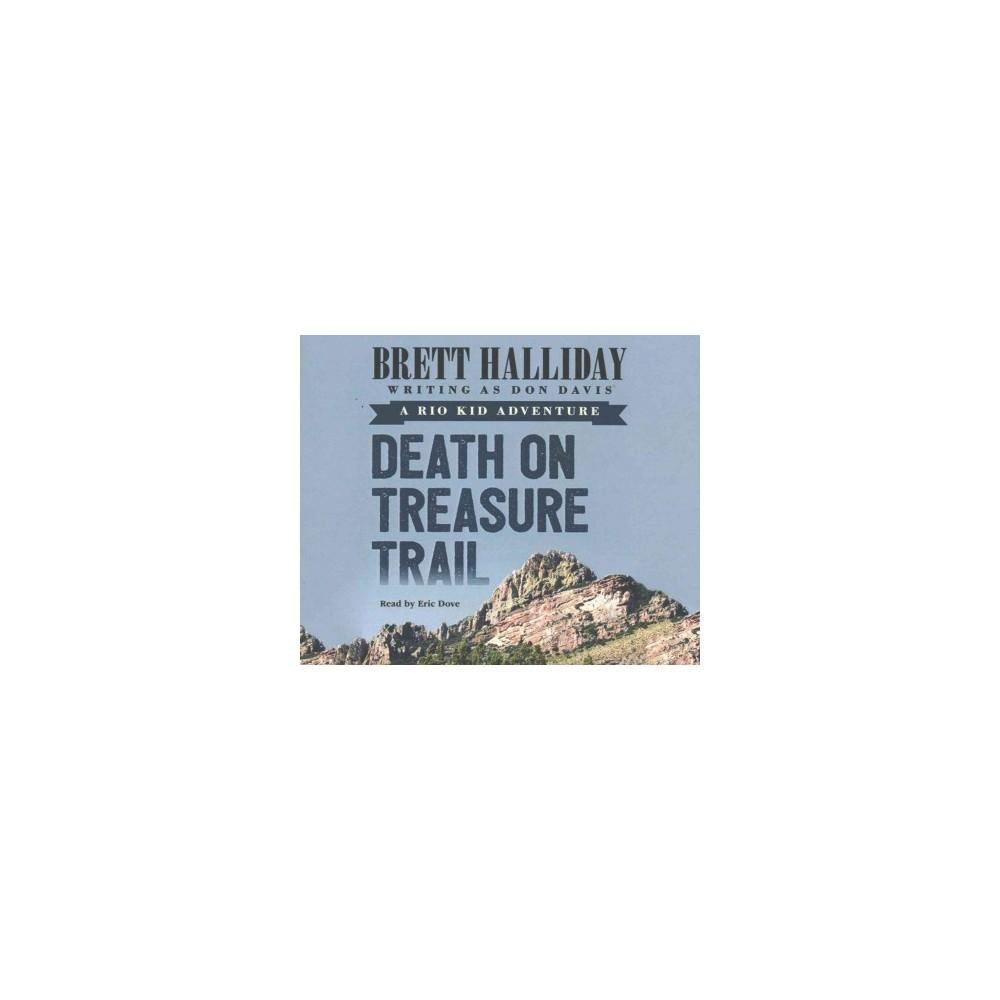 Death on Treasure Trail (Unabridged) (CD/Spoken Word) (Brett Halliday)
