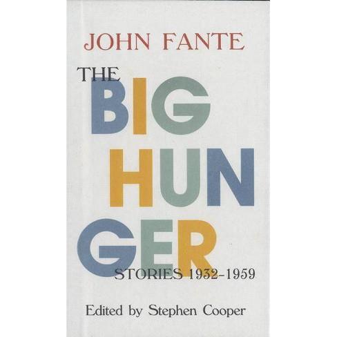 The Big Hunger - by  John Fante (Paperback) - image 1 of 1