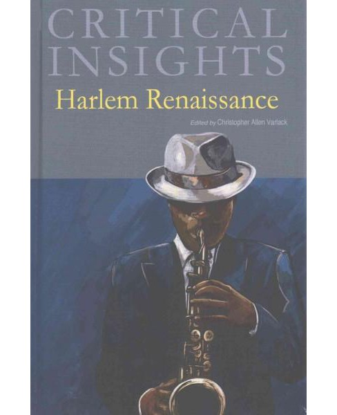 Critical Insights : Harlem Renaissance (Hardcover) - image 1 of 1