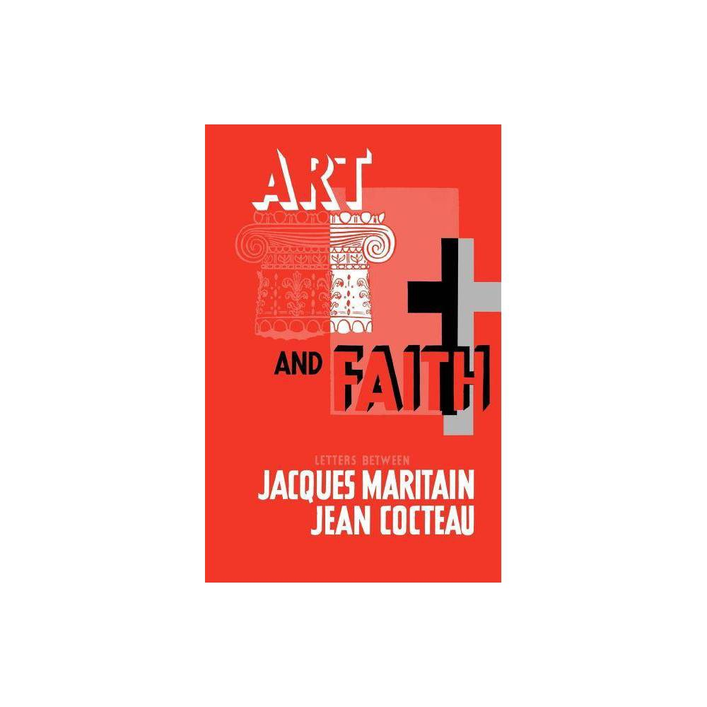 Art Faith By Jacques Maritain Jean Cocteau Paperback