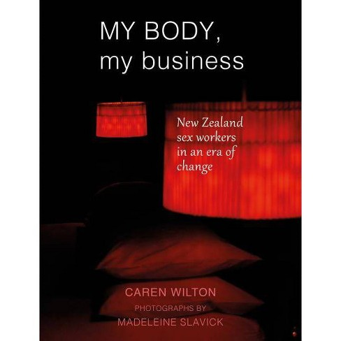 My Body, My Business - by  Caren Wilton (Paperback) - image 1 of 1