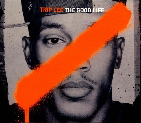 Trip Lee - The Good Life (CD) - image 1 of 1