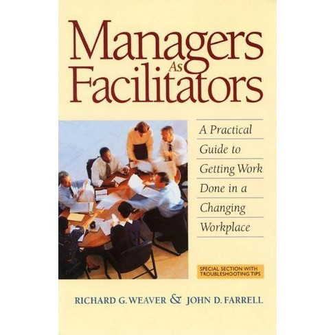 Managers as Facilitators - by  Richard G Weaver & John D Farrell (Paperback) - image 1 of 1