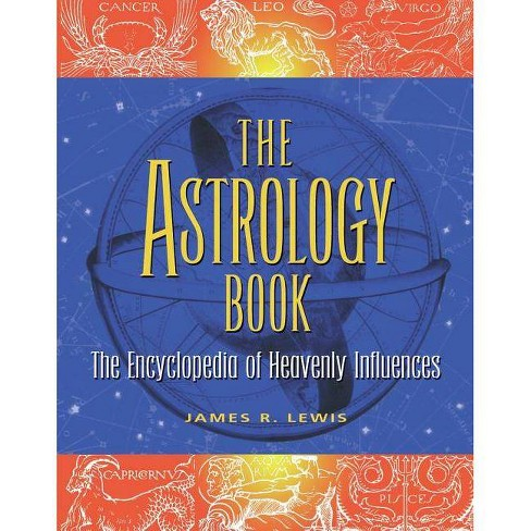 The Astrology Book - 2 Edition by  James R Lewis (Paperback) - image 1 of 1