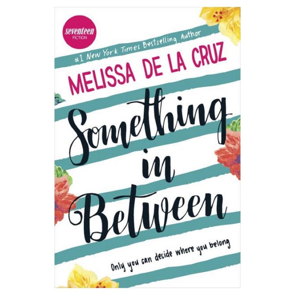 Something in Between (Hardcover) (Signed) by Melissa de la Cruz