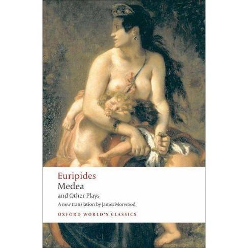 Medea/Hippolytus/Electra/Helen - (Oxford World's Classics (Paperback)) (Paperback) - image 1 of 1