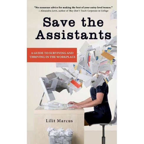 Save the Assistants - by  Lilit Marcus (Paperback) - image 1 of 1