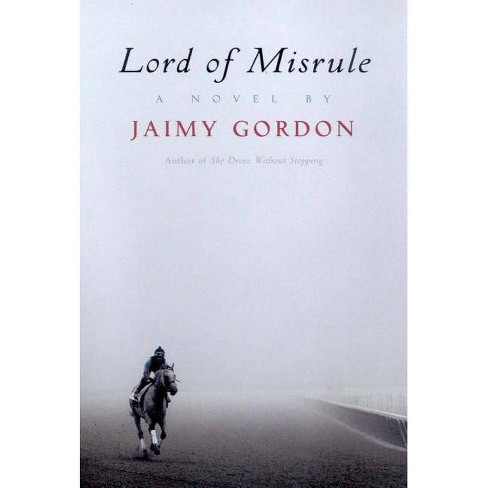 Lord of Misrule - by  Jaimy Gordon (Hardcover) - image 1 of 1