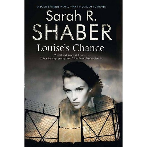 Louise's Chance - (Louise Pearlie Mystery) by  Sarah R Shaber (Hardcover) - image 1 of 1