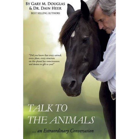 Talk to the Animals - 2 Edition by  Heer & Gary M Douglas (Paperback) - image 1 of 1