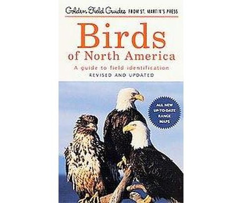 Birds of North America : A Guide to Field Identification (Revised / Updated) (Paperback) - image 1 of 1