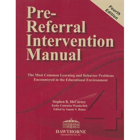 Pre-Referral Intervention Manual - 4 Edition by  Stephen B McCarney (Mixed media product) - image 1 of 1