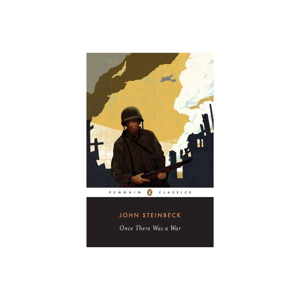 Once There Was A War Penguin Classics By John Steinbeck Paperback