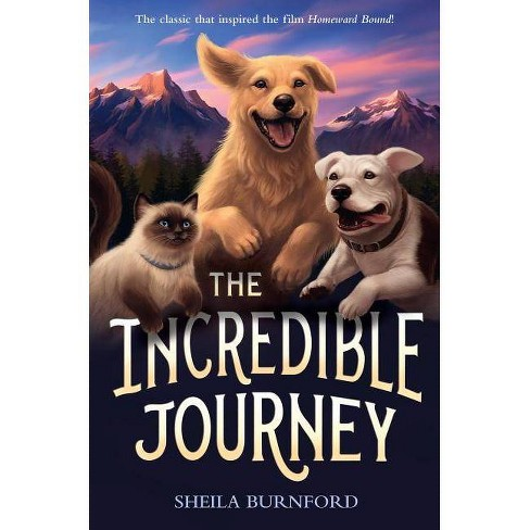 The Incredible Journey - by  Sheila Burnford (Paperback) - image 1 of 1