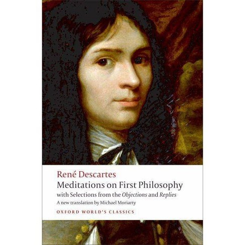 Meditations on First Philosophy - (Oxford World's Classics (Paperback)) by  Ren� Descartes (Paperback) - image 1 of 1