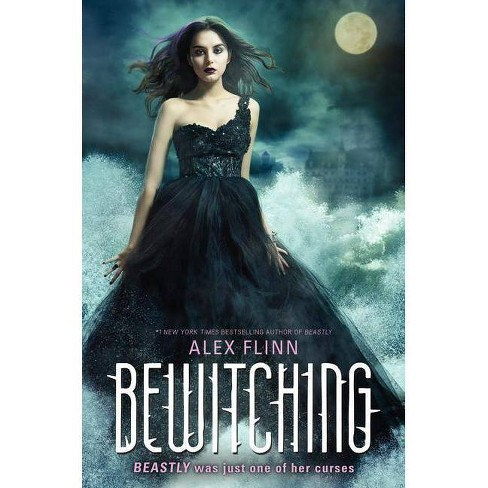 Bewitching - (Kendra Chronicles) by  Alex Flinn (Hardcover) - image 1 of 1