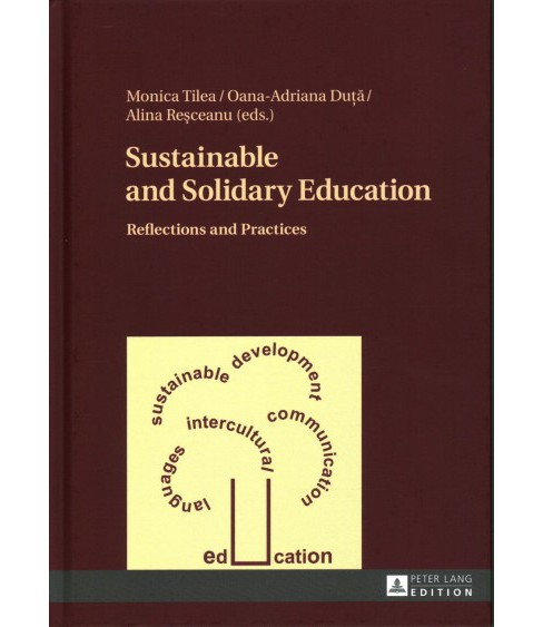 Sustainable and Solidary Education : Reflections and Practices (New) (Hardcover) - image 1 of 1