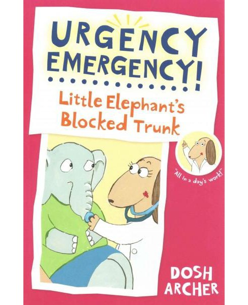 Little Elephant's Blocked Trunk (Reprint) (Paperback) (Dosh Archer) - image 1 of 1
