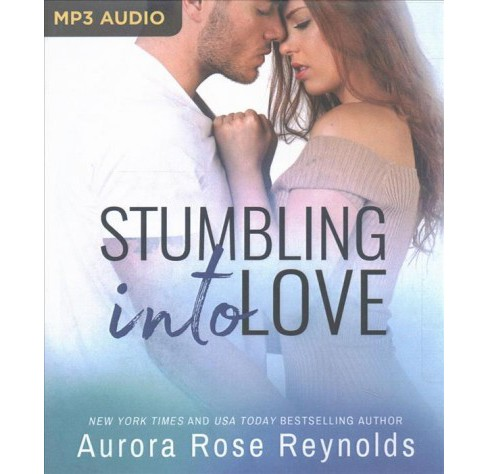 Stumbling into Love -  (Fluke My Life) by Aurora Rose Reynolds (MP3-CD) - image 1 of 1