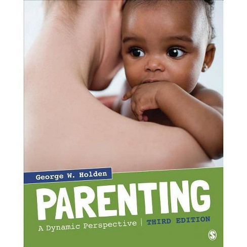 Parenting - 3 Edition by  George W Holden (Paperback) - image 1 of 1