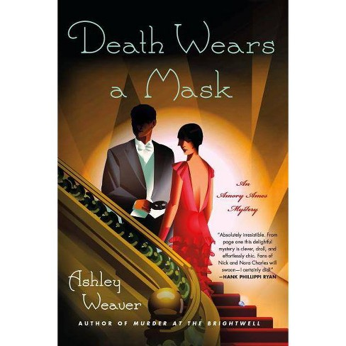 Death Wears a Mask - (Amory Ames Mystery, 2) by  Ashley Weaver (Paperback) - image 1 of 1