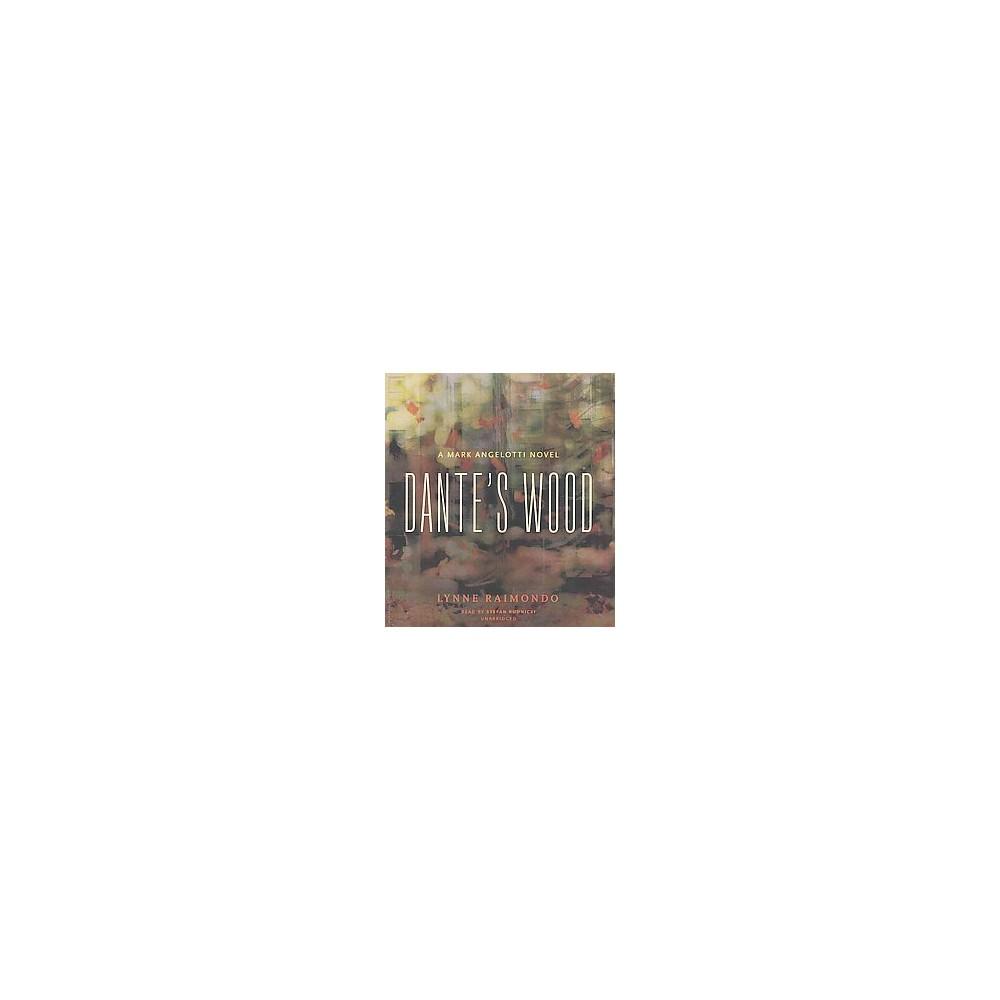 Dante's Wood (Unabridged) (CD/Spoken Word) (Lynne Raimondo)