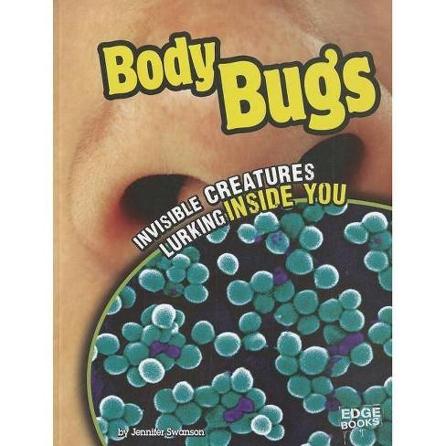 Body Bugs - (Edge Books: Tiny Creepy Creatures) by  Jennifer Ann Swanson (Paperback) - image 1 of 1