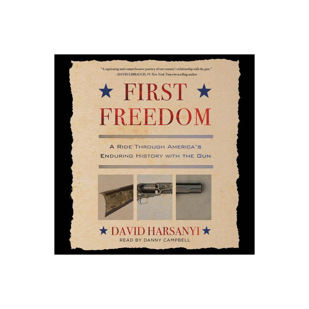 First Freedom - by David Harsanyi (AudioCD)