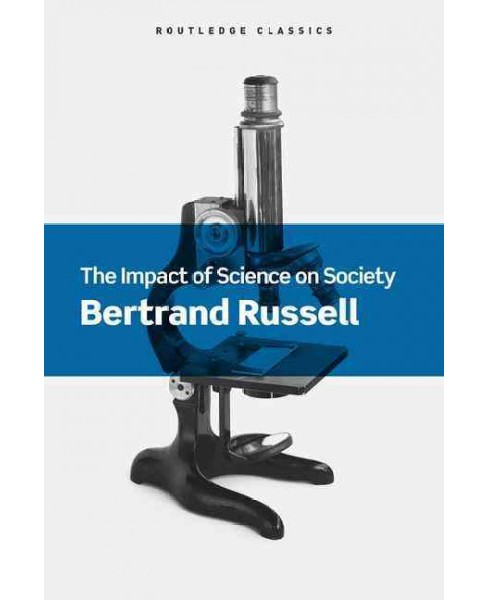 Impact of Science on Society (Reprint) (Paperback) (Bertrand Russell) - image 1 of 1