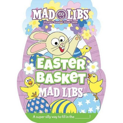 Easter Basket Mad Libs - by  Gabrielle Reyes (Paperback)